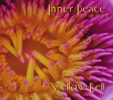 Yellow Bell / 'Inner Peace' CD